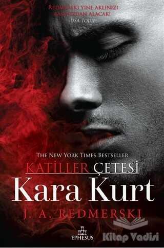 Ephesus Yayınları - Kara Kurt - Katiller Çetesi