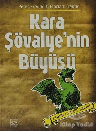 İthaki Yayınları - Kara Şövalye'nin Büyüsü