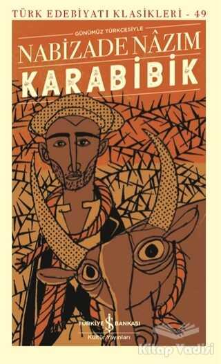 İş Bankası Kültür Yayınları - Karabibik (Ciltli Şömizli)