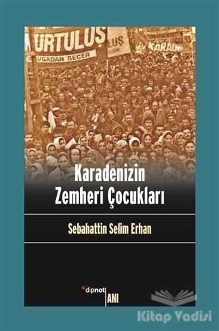 Dipnot Yayınları - Karadenizin Zemheri Çocukları