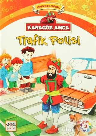 Nar Yayınları - Karagöz Amca - 3 : Trafik Polisi
