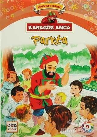 Nar Yayınları - Karagöz Amca - 9 : Parkta