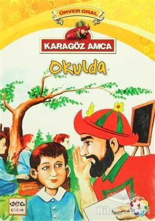 Nar Yayınları - Karagöz Amca Okulda