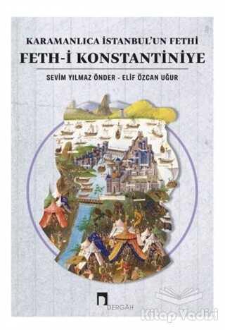 Dergah Yayınları - Karamanlıca İstanbul'un Fethi Feth-i Konstantiniye