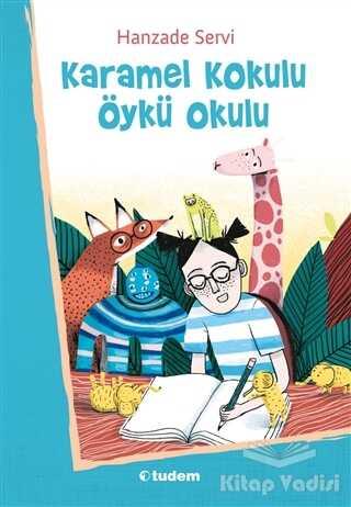 Tudem Yayınları - Karamel Kokulu Öykü Okulu