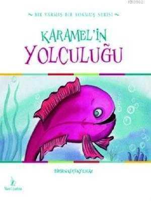 Mavi Uçurtma Yayınları - Karamel'in Yolculuğu