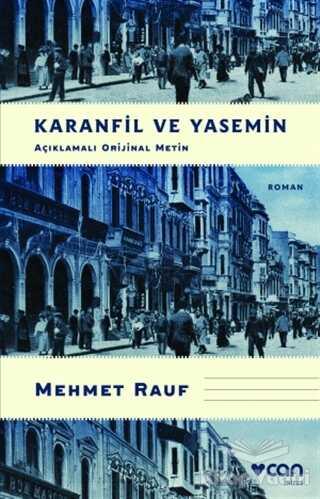 Can Yayınları - Karanfil ve Yasemin (Açıklamalı Orijinal Metin)