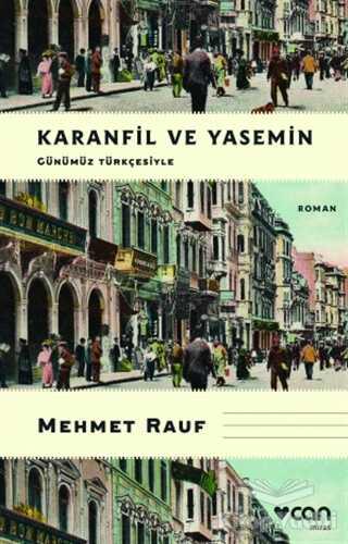 Can Yayınları - Karanfil ve Yasemin (Günümüz Türkçesiyle)