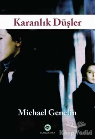 Kassandra Yayınları - Karanlık Düşler