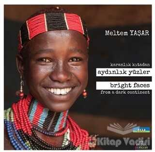 Ephesus Yayınları - Özel Ürün - Karanlık Kıtadan Aydınlık Yüzler - Bright Faces From a Dark Continent