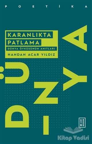 Ketebe Yayınları - Karanlıkta Patlama
