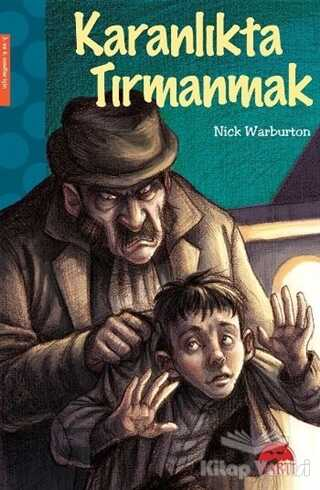 Martı Çocuk Yayınları - Karanlıkta Tırmanmak