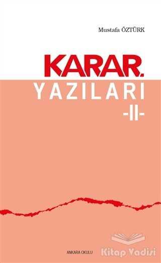 Ankara Okulu Yayınları - Karar Yazıları 2