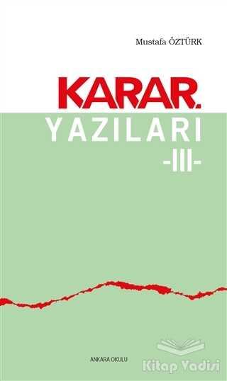 Ankara Okulu Yayınları - Karar Yazıları 3