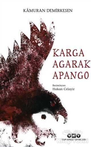 Yapı Kredi Yayınları - Karga Agarak Apango