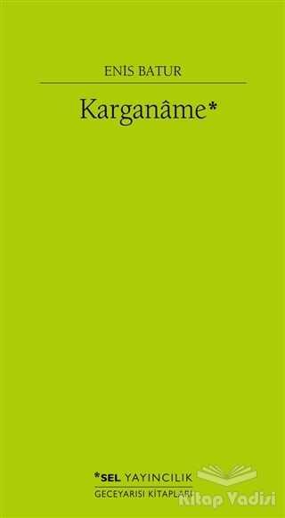 Sel Yayıncılık - Karganame