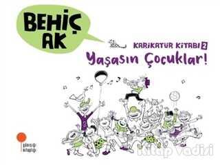 Günışığı Kitaplığı - Karikatür Kitabı 2 - Yaşasın Çocuklar!