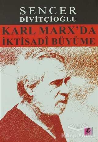 Efil Yayınevi - Karl Marx'da İktisadi Büyüme