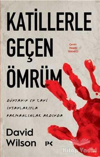 Profil Yayıncılık - Katillerle Geçen Ömrüm