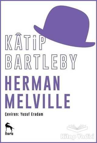 Nora Kitap - Katip Bartleby