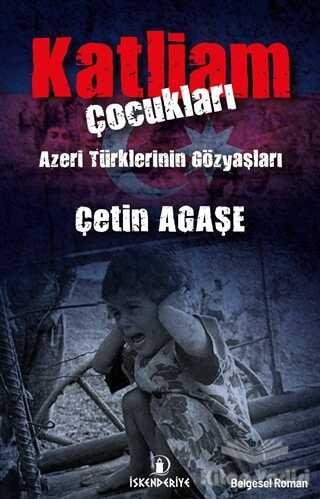 İskenderiye Yayınları - Katliam Çocukları