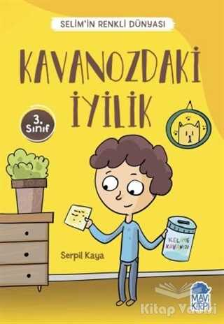 Mavi Kirpi Yayınları - Kavanozdaki İyilik - Selim'in Renkli Dünyası / 3. Sınıf Okuma Kitabı