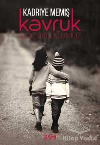 Dahi Yayıncılık - Kavruk Çocukluğumuz