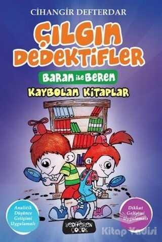 Yediveren Çocuk - Kaybolan Kitaplar - Çılgın Dedektifler Baran ile Beren