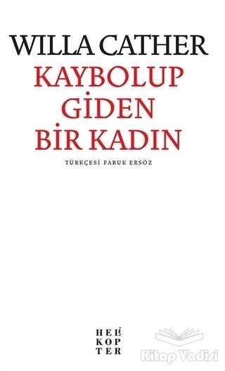 Helikopter Yayınları - Kaybolup Giden Bir Kadın