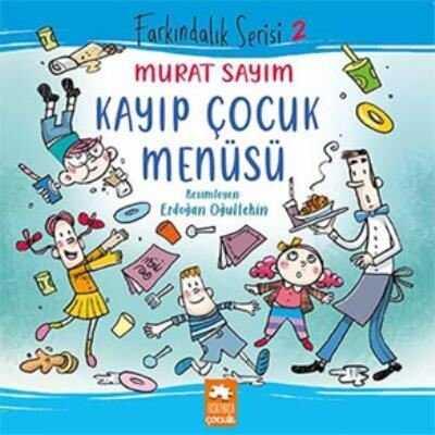 Eksik Parça Yayınları - Kayıp Çocuk Menüsü