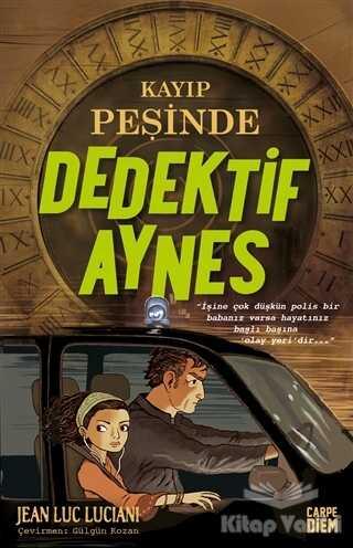 Carpe Diem Kitapları - Kayıp Peşinde - Dedektif Aynes