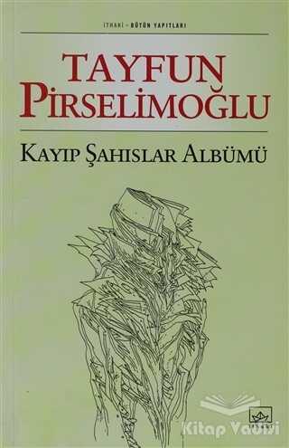 İthaki Yayınları - Kayıp Şahıslar Albümü
