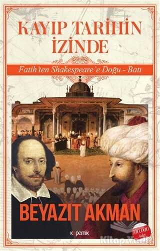 Kopernik Kitap - Kayıp Tarihin İzinde