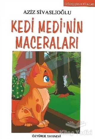 Özyürek Yayınları - Kedi Medi'nin Maceraları