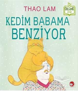 Beyaz Balina Yayınları - Kedim Babama Benziyor