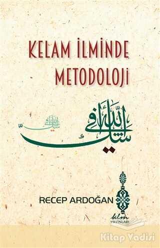 Klm Yayınları - Kelam İlminde Metodoloji
