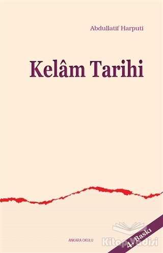 Ankara Okulu Yayınları - Kelam Tarihi