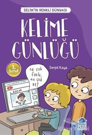 Mavi Kirpi Yayınları - Kelime Günlüğü - Selim'in Renkli Dünyası / 3. Sınıf Okuma Kitabı