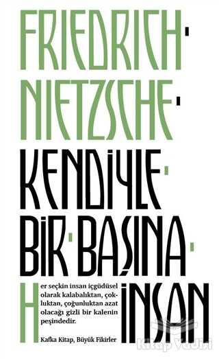 Kafka Kitap - Kendiyle Bir Başına İnsan