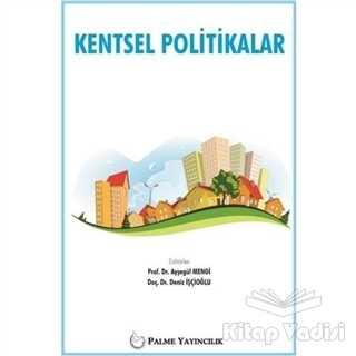 Palme Yayıncılık - Akademik Kitaplar - Kentsel Politikalar