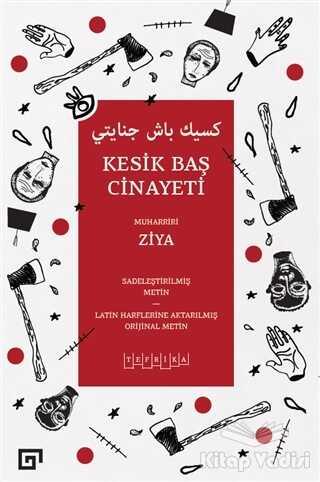 Koç Üniversitesi Yayınları - Kesik Baş Cinayeti