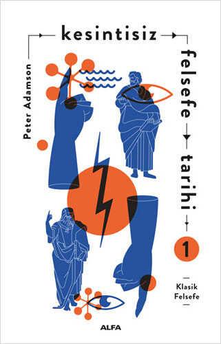 Alfa Yayınları - Kesintisiz Felsefe Tarihi 1