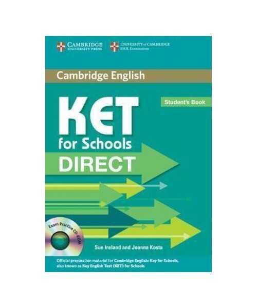 Cambridge University Press - KET for schools direct. Student's book. Per la Scuola media. Con CD-ROM