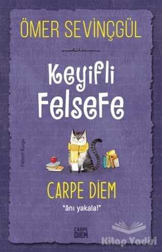 Carpe Diem Kitapları - Keyifli Felsefe: Carpe Diem