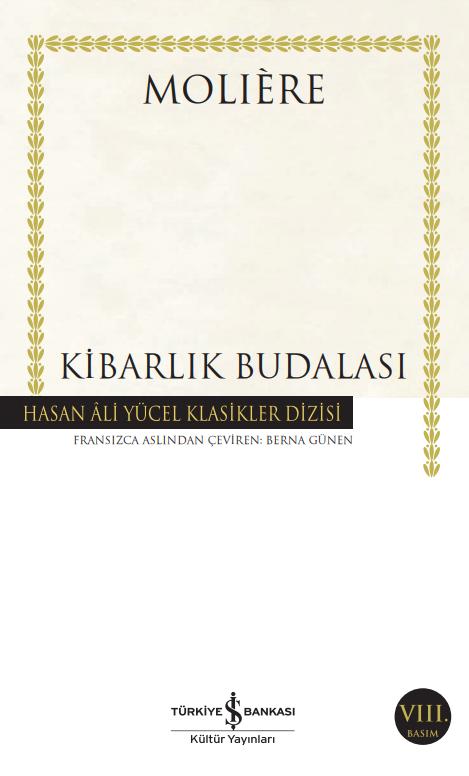 İş Bankası Kültür Yayınları - Kibarlık Budalası (Ciltli)