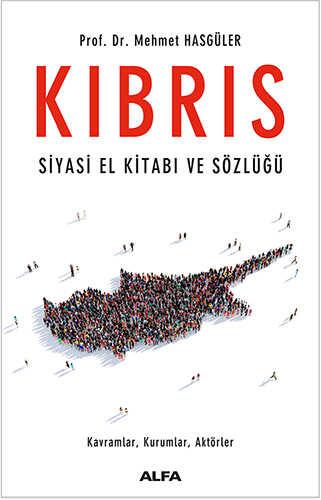 Alfa Yayınları - Kıbrıs: Siyasi El Kitabı ve Sözlüğü