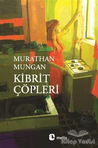 Metis Yayınları - Kibrit Çöpleri