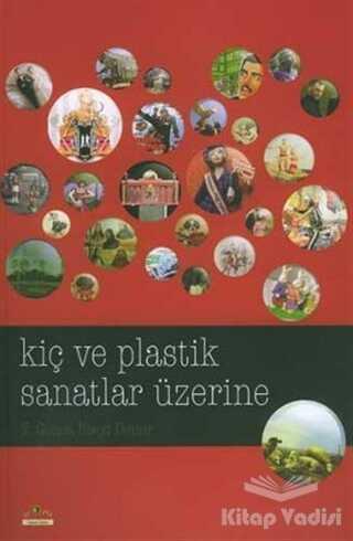 Ütopya Yayınevi - Kiç ve Plastik Sanatlar Üzerine