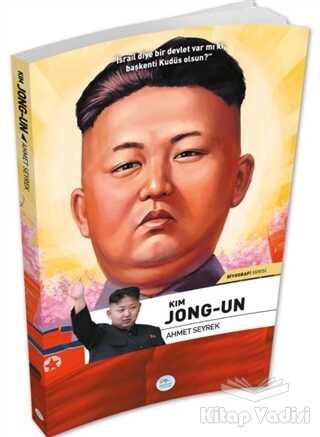 Maviçatı Yayınları - Kim Jong-Un - Biyografi Serisi