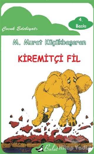Bulut Yayınları - Kiremitçi Fil